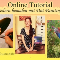 "Online Video Tutorial - ""Federn bemalen mit Dot Painting"""